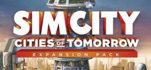 Simcity Deluxe Edition Incl Cities Of Tomorrow Crack