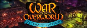 War For The Overworld Ultimate crack