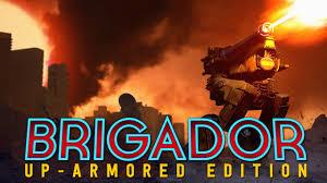 Brigador Up Armored Crack