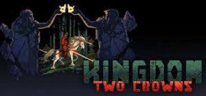Kingdom Two Crowns Darksiders Crack