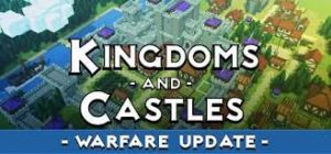 Kingdoms And Castles Warfare Plaza Crack