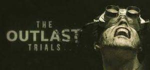 The Outlast Trialsl