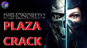 Dishonored 2 Plaza Crack