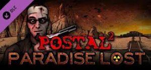 Postal 2 Paradise Lost Crack