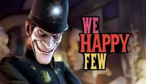 We Happy Few Crack